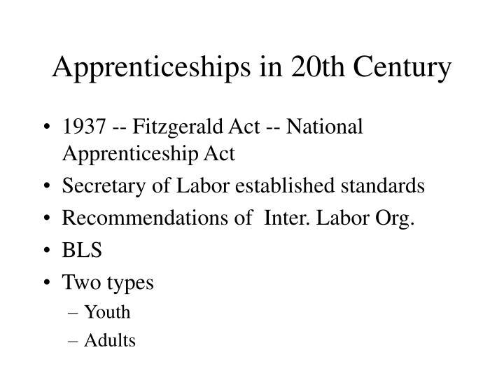 Apprenticeships in 20th Century