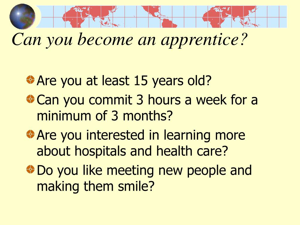 Can you become an apprentice?