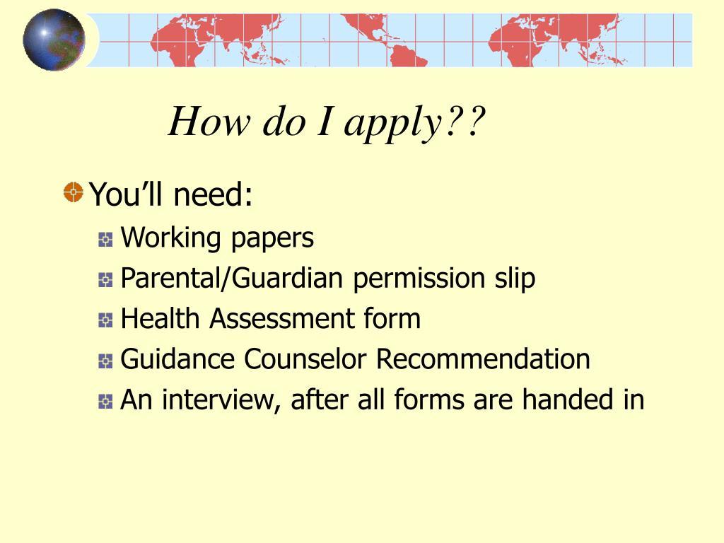 How do I apply??