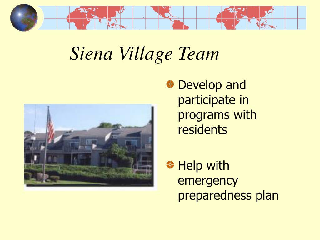 Siena Village Team