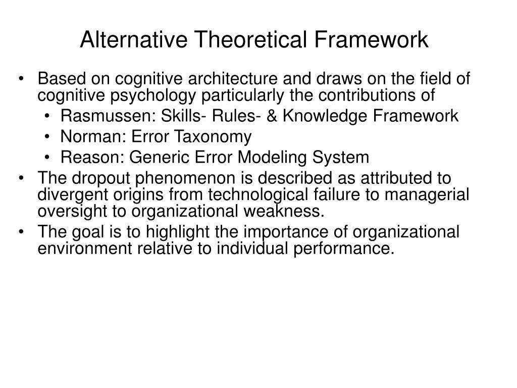 Alternative Theoretical Framework