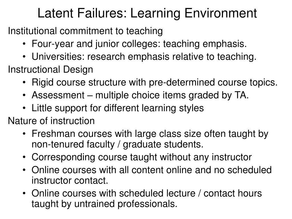Latent Failures: Learning Environment