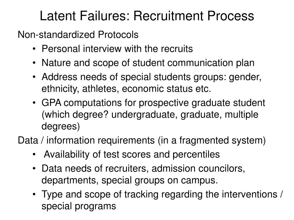 Latent Failures: Recruitment Process