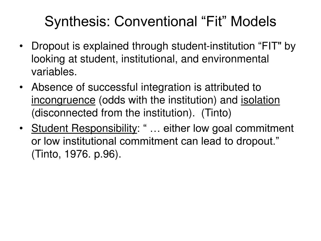 "Synthesis: Conventional ""Fit"" Models"