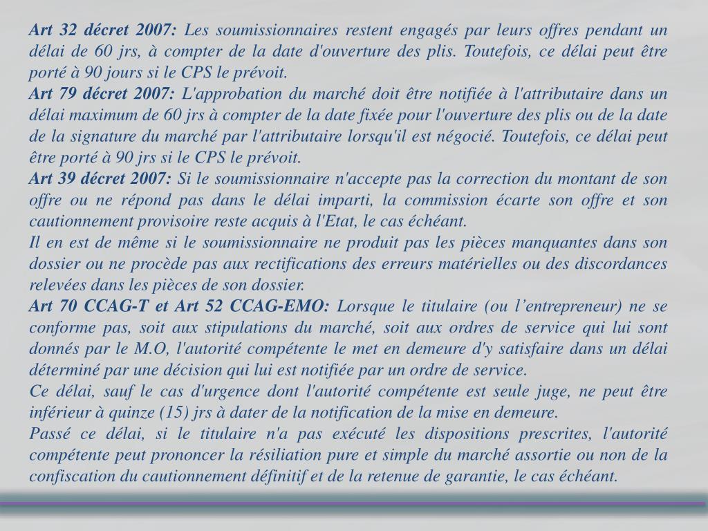 Art 32 décret 2007: