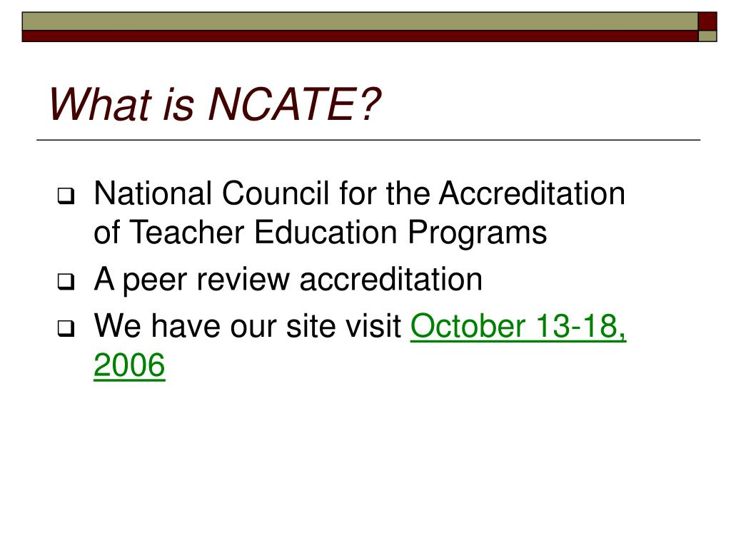 What is NCATE?