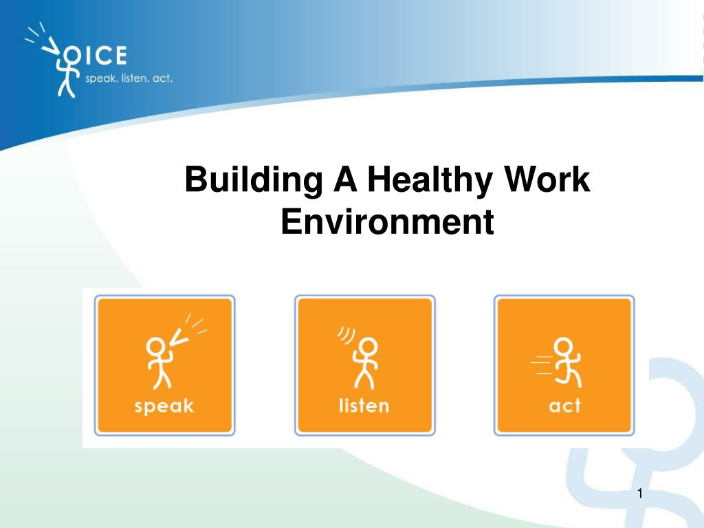 Building A Healthy Work Environment