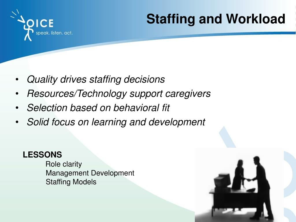 Staffing and Workload