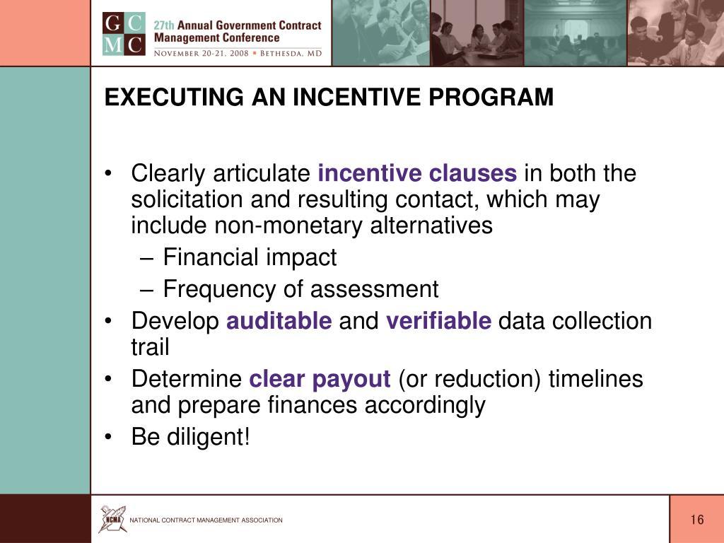 Executing an Incentive Program