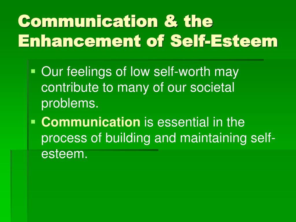 Communication & the Enhancement of Self-Esteem