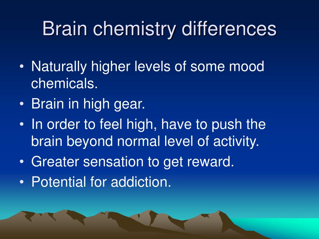 Brain chemistry differences