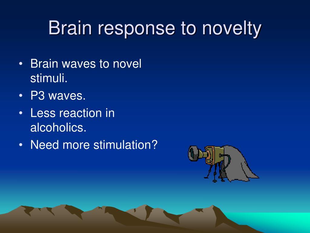 Brain response to novelty