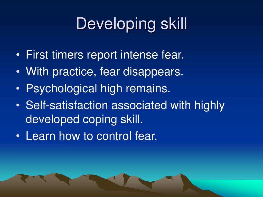 Developing skill