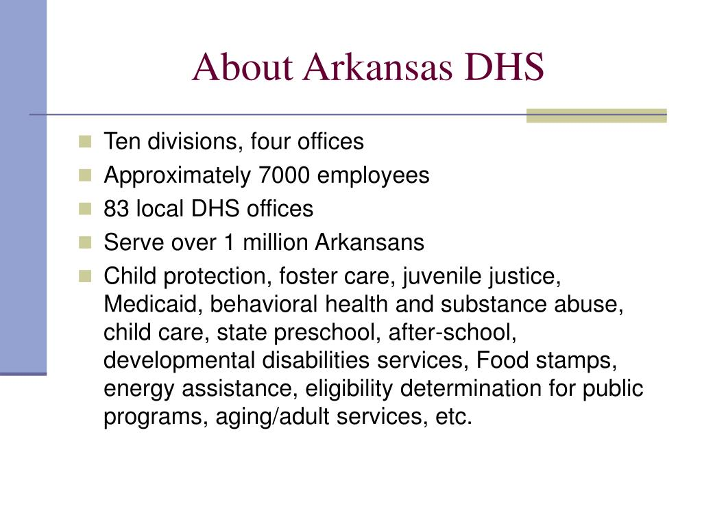 About Arkansas DHS
