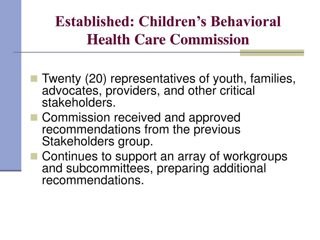 Established: Children's Behavioral Health Care Commission