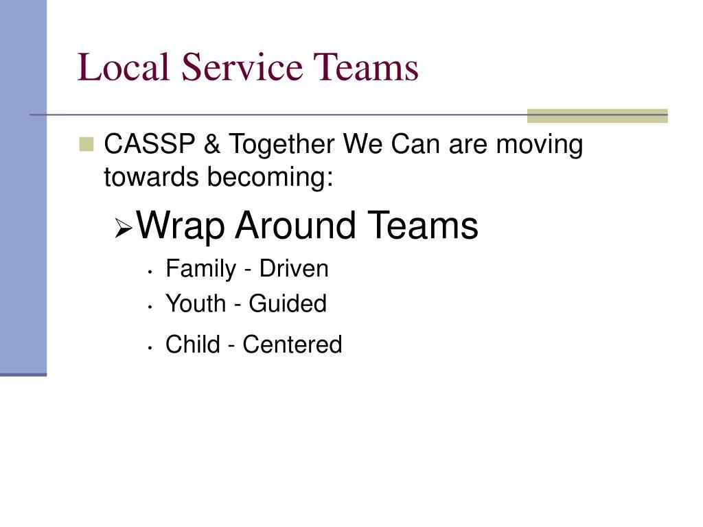 Local Service Teams