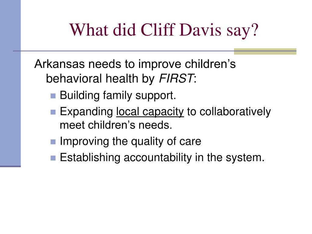 What did Cliff Davis say?