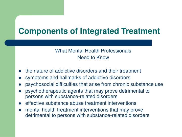 Components of Integrated Treatment