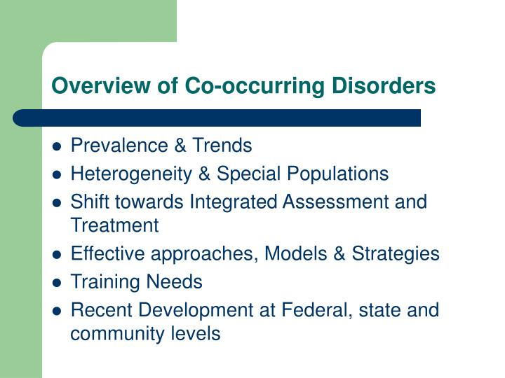 Overview of Co-occurring Disorders