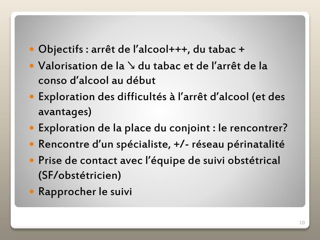 Objectifs : arrêt de l'alcool+++, du tabac +