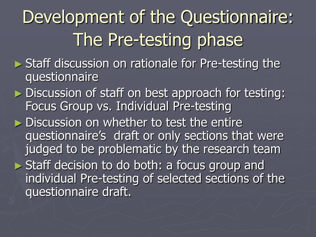 Development of the Questionnaire: The Pre-testing phase