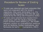 procedure for review of existing scales8