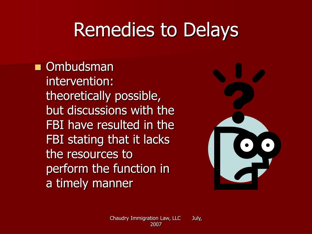Remedies to Delays