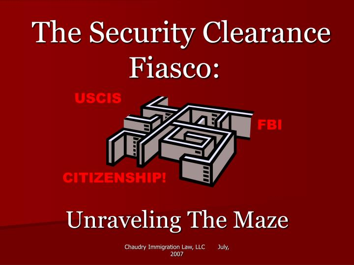 The security clearance fiasco