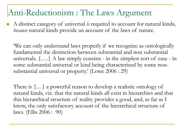 Anti-Reductionism : The Laws Argument