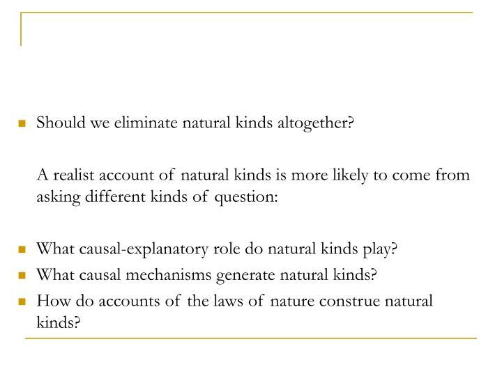 Should we eliminate natural kinds altogether?