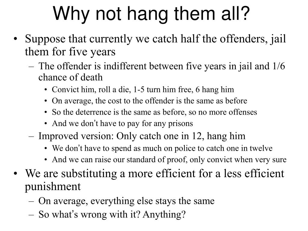 Why not hang them all?