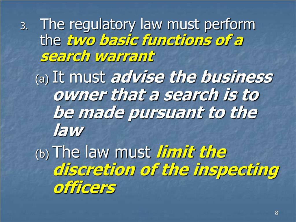 The regulatory law must perform the