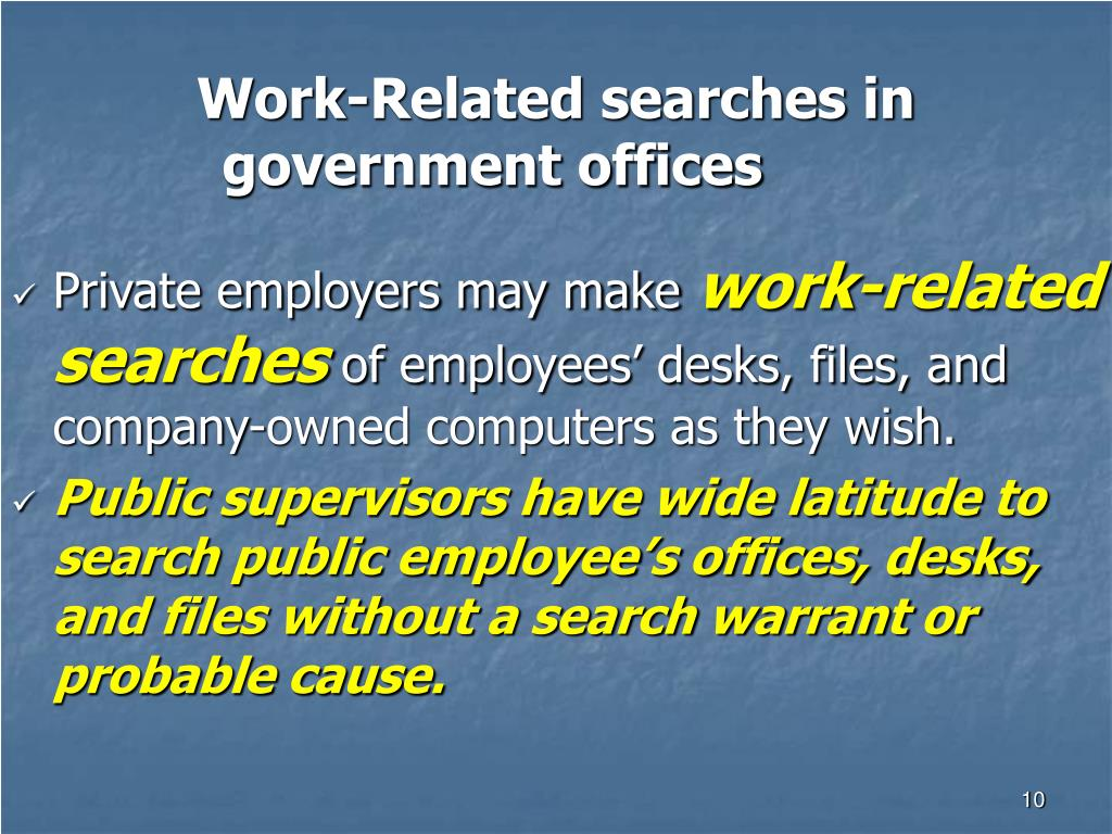 Work-Related searches in government offices