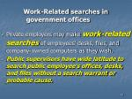 work related searches in government offices