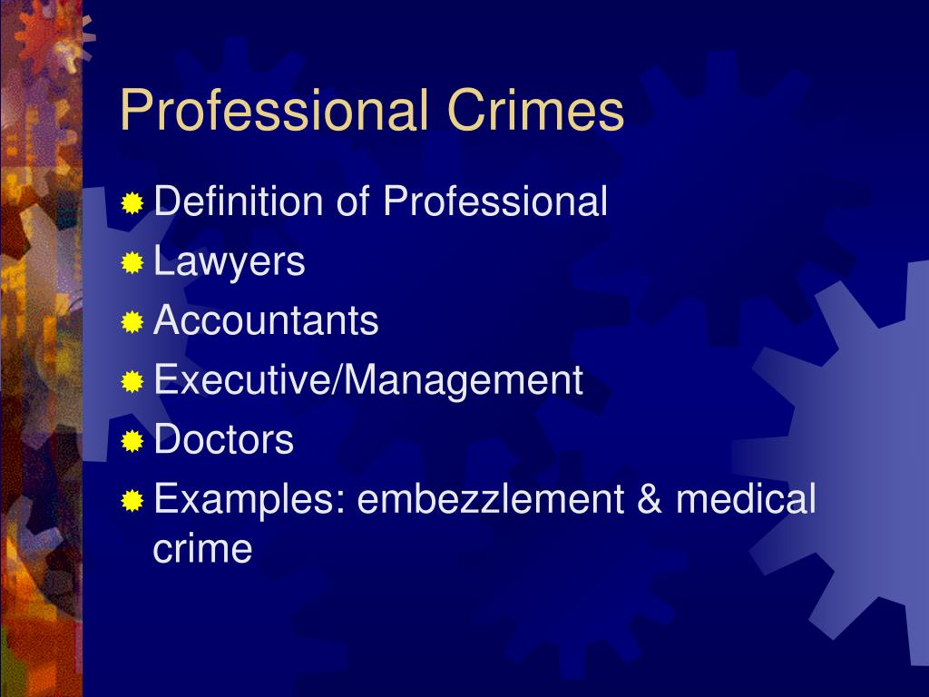 Professional Crimes