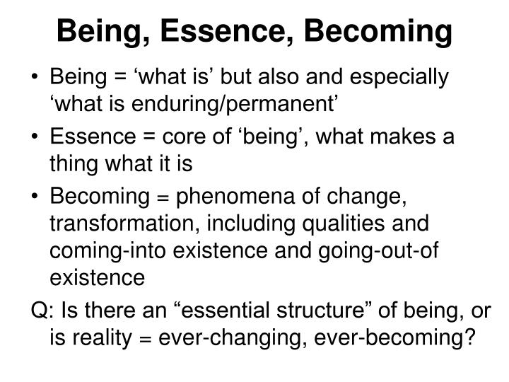 Being, Essence, Becoming