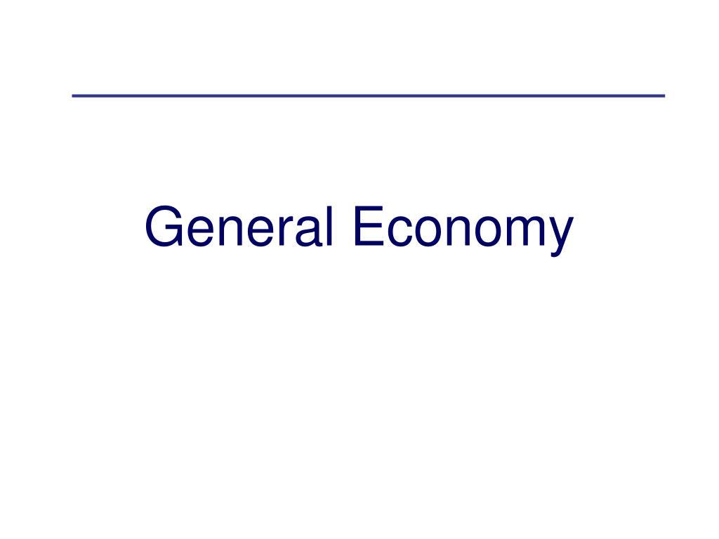 General Economy