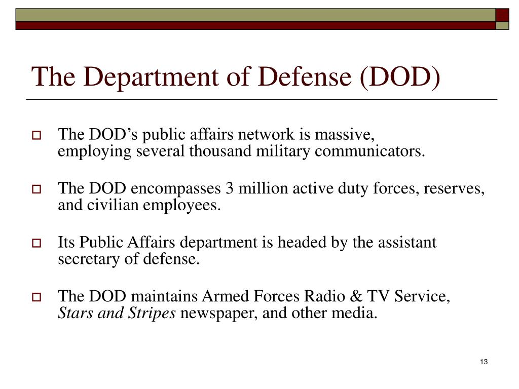 The Department of Defense (DOD)