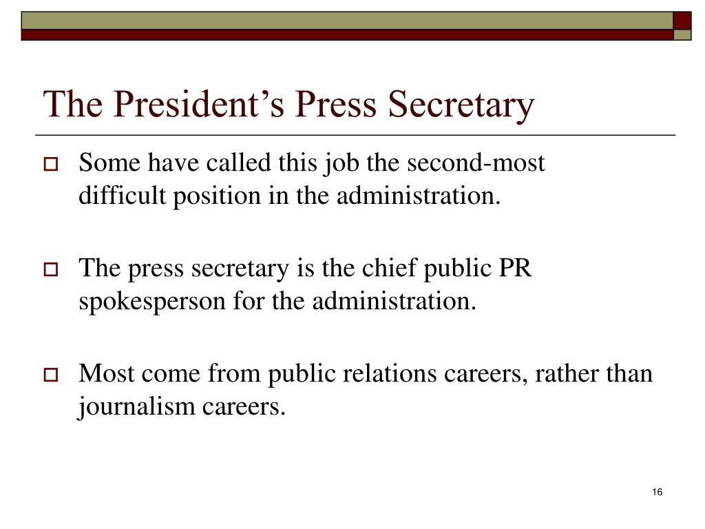 The President's Press Secretary