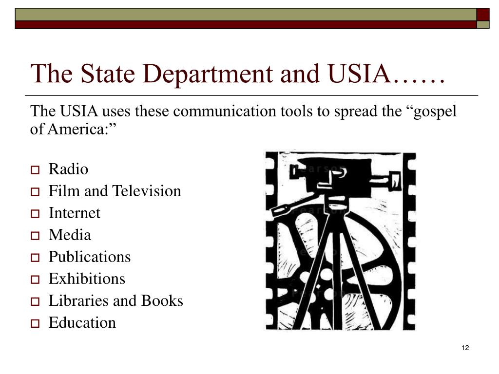 The State Department and USIA……