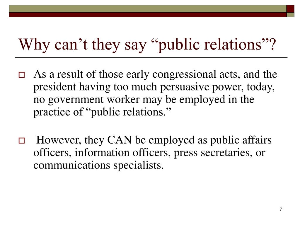 "Why can't they say ""public relations""?"