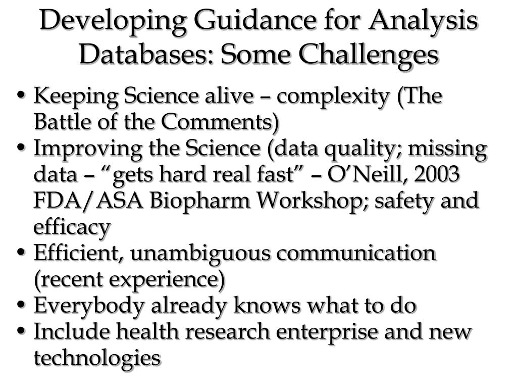 Developing Guidance for Analysis Databases: Some Challenges
