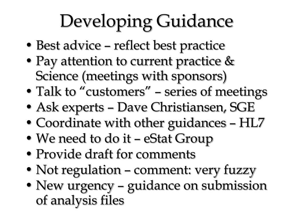 Developing Guidance