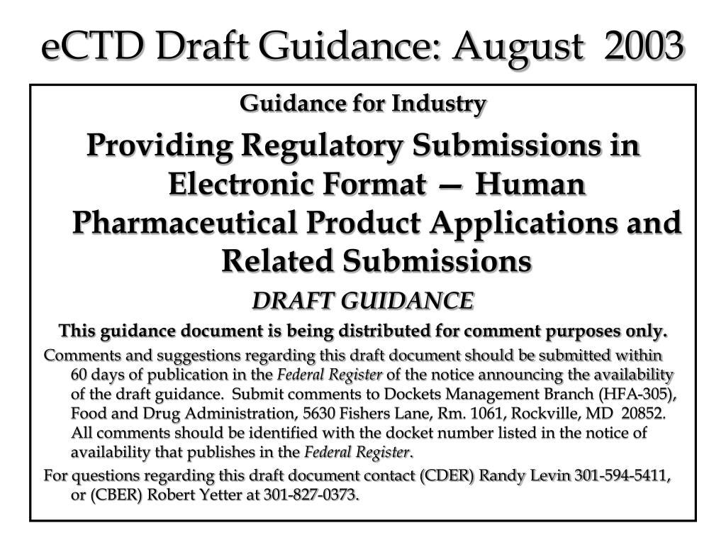 eCTD Draft Guidance: August  2003