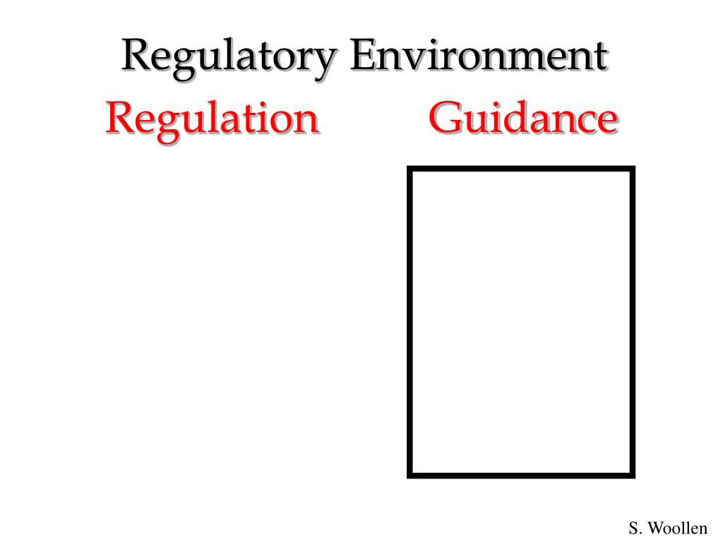 Regulation          Guidance
