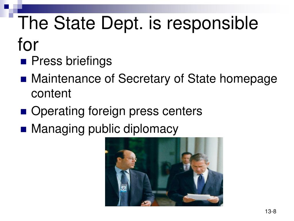 The State Dept. is responsible for