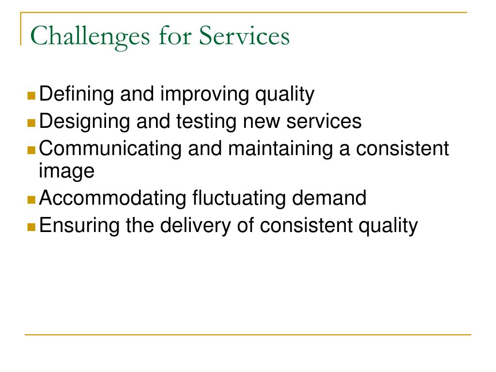 Challenges for Services