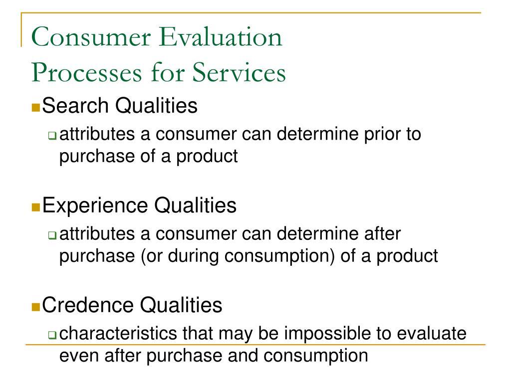 Consumer Evaluation