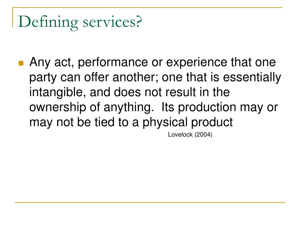 Defining services?
