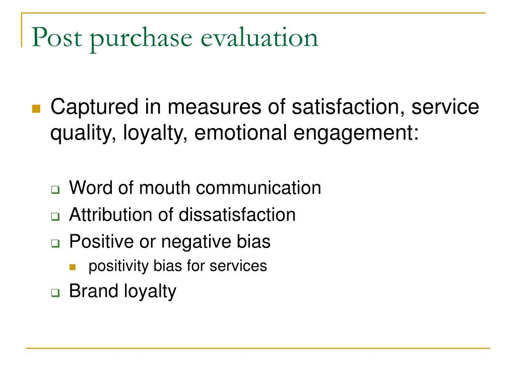 Post purchase evaluation